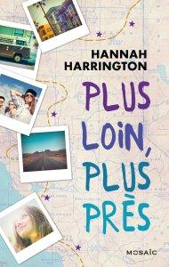 Plus loin plus près d'Hannah Harrington