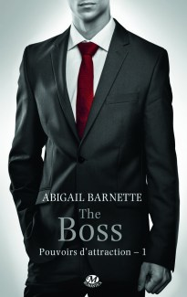 The Boss de Abigail Barnette
