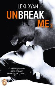 Unbreak Me 2 de Lexi Ryan
