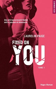 Fixed on You Tome 1 de Laurelin Paige