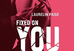 Photo de Fixed On You Tome 1 de Laurelin Paige