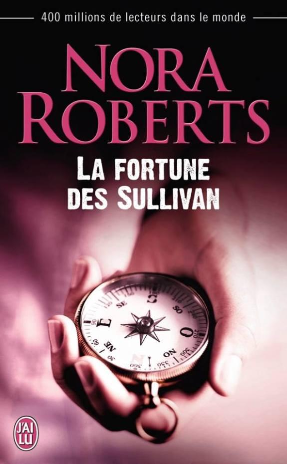 La Fortune des Sullivan de Nora Roberts