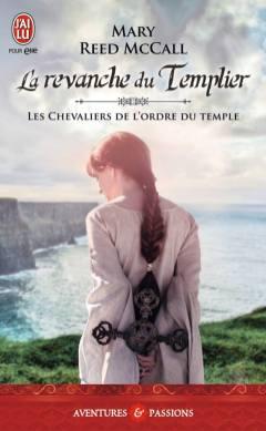 La Revanche du Templier de Mary Reed McCall