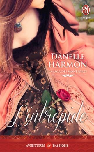 L'intrépide de Danelle Harmon