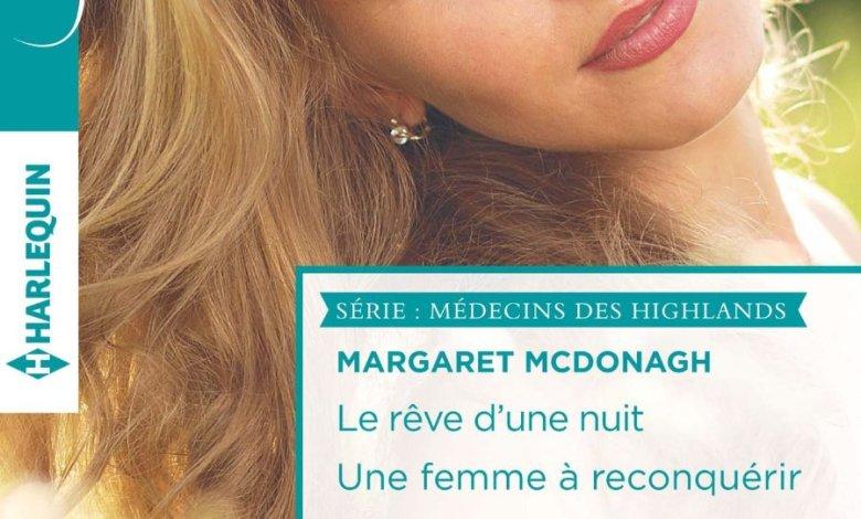 Photo de Le rêve d'une nuit, Une femme à reconquérir de Margaret  McDonagh