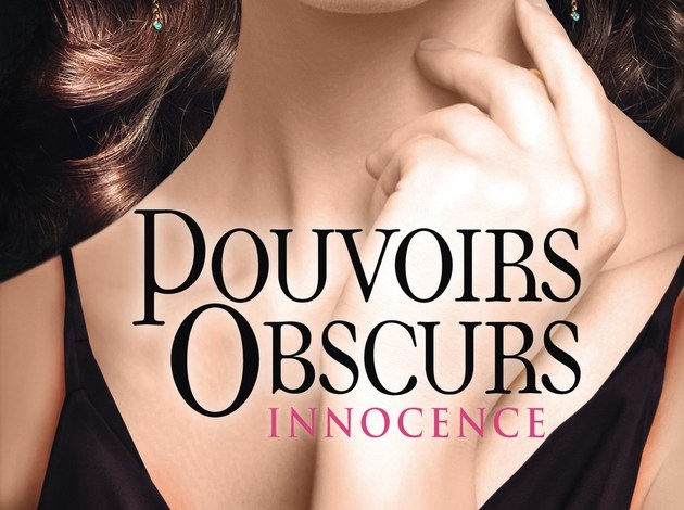 Photo of Pouvoirs Obscurs T4 : Innocence de Kelley Armstrong