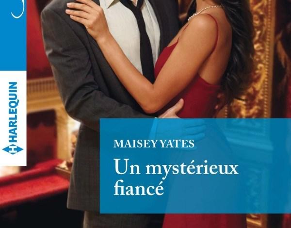 Photo of Un Mystérieux Fiancé de Maisey Yates