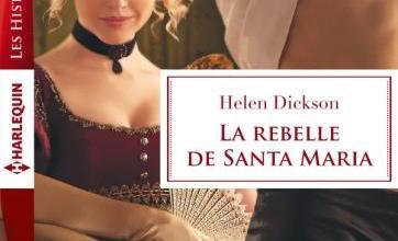 Photo of La rebelle de Santa Maria de Helen Dickson