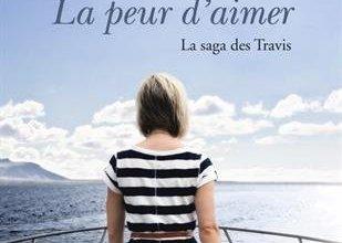 Photo of La saga des Travis – La peur d'aimer de Lisa Kleypas