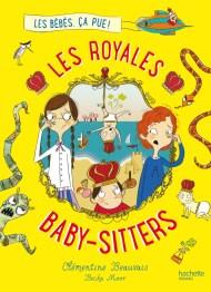 Les Royales baby-sitters Tome 1 de Clémentine Beauvais