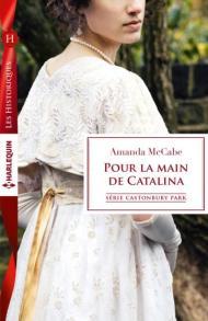 Pour la main de Catalina, Amanda McCabe (Harlequin)