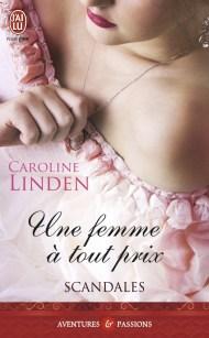Une femme à tout prix de Caroline Linden