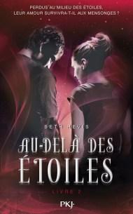 Au-Delà Des Étoiles Livre 2 de Beth Revis
