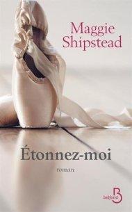 Etonnez Moi de Maggie Shipstead