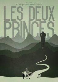 La Traque des Anciens Dieux 1 Les deux princes Hélène Lenoir