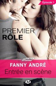 Premier Rôle Ep 1 de Fanny André