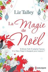 La magie de Noël de Liz Talley