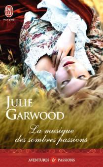 La Musique des Sombres Passions de Julie Garwood