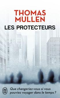 Les Protecteurs de Thomas Mullen