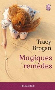 Magiques remèdes de Tracy Brogan
