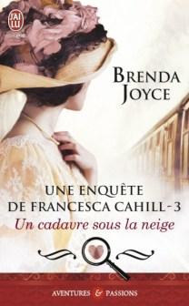 Un cadavre sous la neige (#3) de Brenda Joyce
