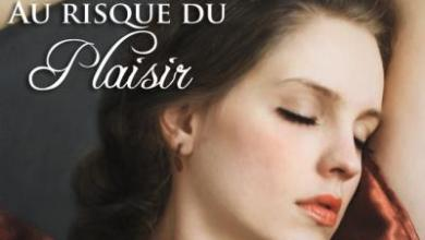 Photo of Au risque du plaisir de Julie Anne Long