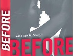Photo of Before Saison 1 de Anna Todd