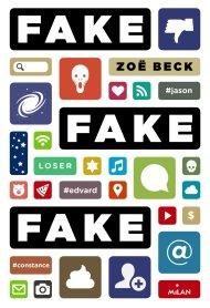 Fake Fake Fake, Zoë Beck