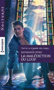 La Malédiction du Loup de Rhyannon Byrd
