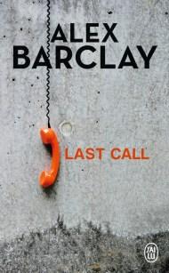Last Call d'Alex Barclay