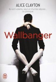 Wallbanger de Alice Clayton