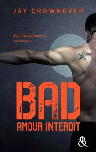Bad - Amour Interdit de Jay Crownover