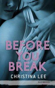 Before you Break de Christina Lee