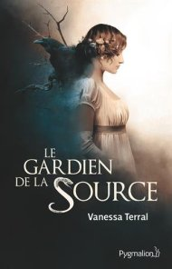 Le gardien de la source de Vanessa Terral
