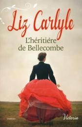 L'héritière de Bellecombe de Liz Carlyle