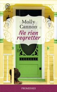 Ne rien regretter de Molly Cannon