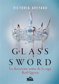 Red Queen tome 2, Glass Sword de Victoria Aveyard