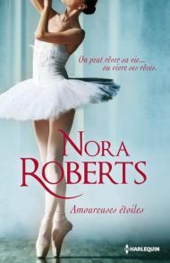 Amoureuses étoiles, Nora Roberts, Harlequin