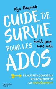 Guide de survie pour les ados d'Aija Mayrock