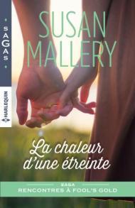 La chaleur d'une étreinte Susan Mallery Harlequin