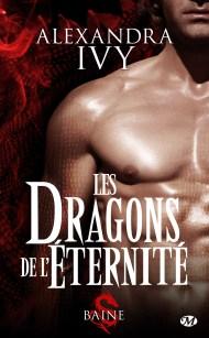 Les Dragons de l'Éternité Tome -Baine  de Alexandra Ivy