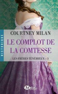 Les frères ténébreux 3 Le complot de la comtesse de Courtney Milan