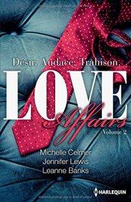Love Affairs- Tome 2 de Michelle Celmer, Jennifer Lewis, Leanne Banks
