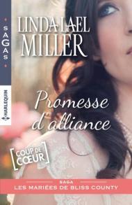 Promesse d'alliance, Linda Lael Miller Harlequin