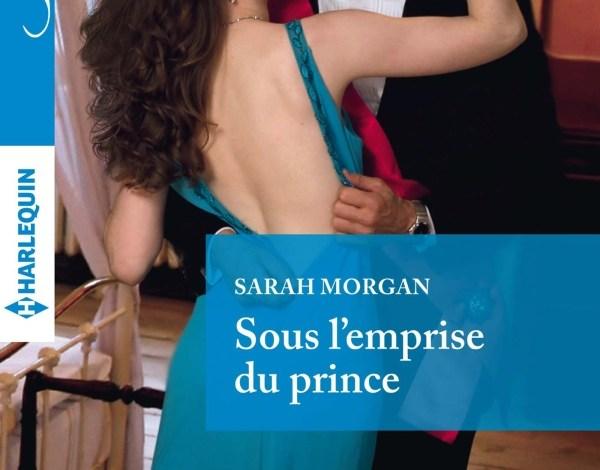 Photo of Sous l'Emprise du Prince de Sarah Morgan