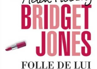 Photo de Bridget Jones folle de lui d'Helen Fielding