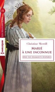 Marié à une inconnue de Christine Merrill