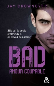 Bad Amour Coupable de Jay Crownover
