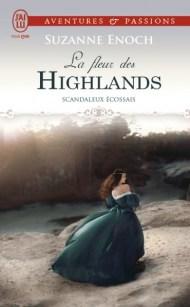 La fleur des Highlands Scandaleux Ecossais, Suzanne Enoch J'ai Lu pour elle