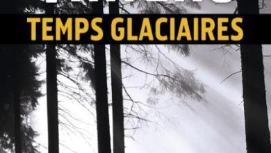Photo of Temps glaciaires de Fred Vargas